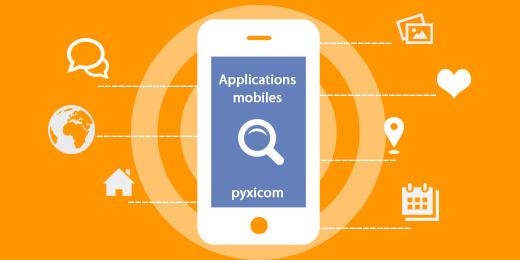 Pyxicom, acteur majeur dans la conception et le développement des applications mobiles