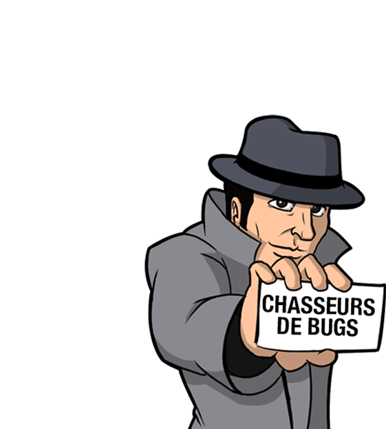 CHASSEURS DE BUGS